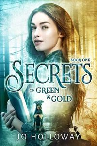 Cover of Secrets of Green & Gold by Jo Holloway
